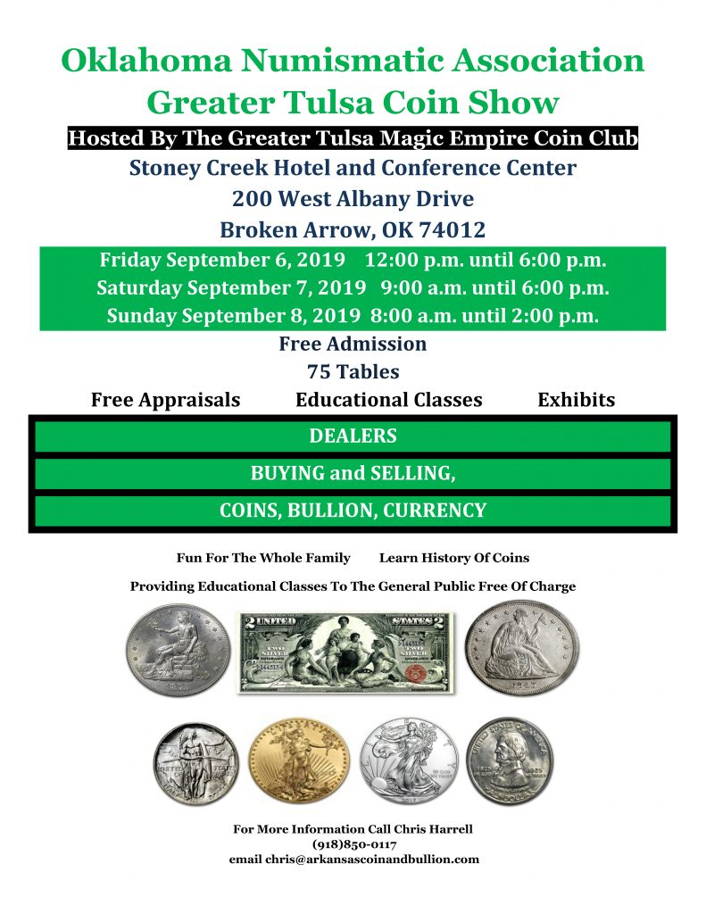 2019 Greater Tulsa Coin Show Hosted By The Greater Tulsa Magic Empire Coin Club